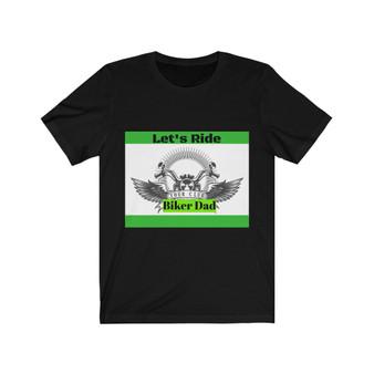 Let's Ride Biker Dad T-Shirt