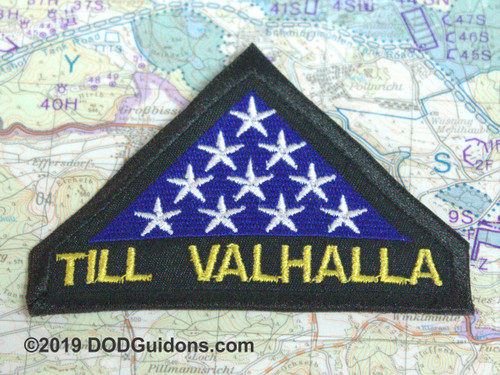 TILL VALHALLA MEMORIAL PATCH