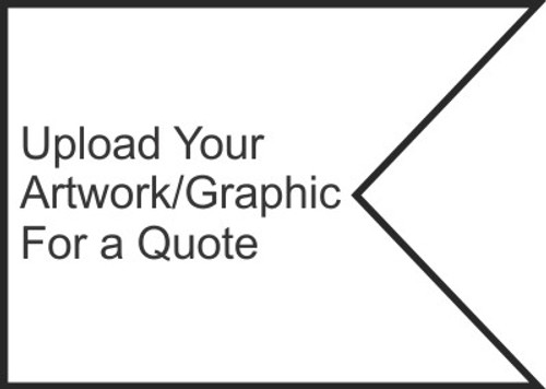 Upload your Artwork, Sketch or Drawing. Once received we will review and send you a written quote.