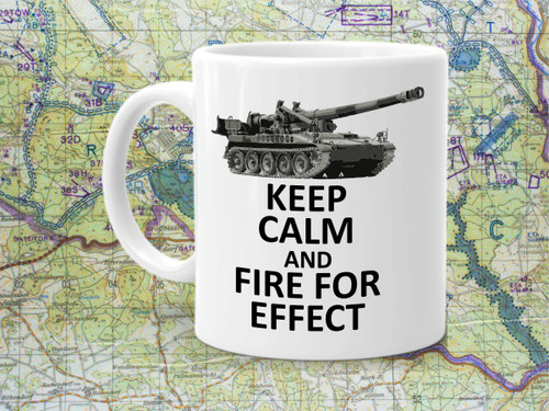 M110 Keep Calm and Fire For Effect Coffee Cup