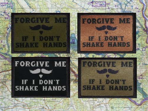 Forgive Me if I Don't Shake Hands Morale Patch