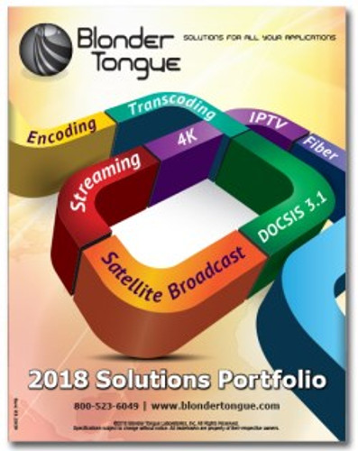 BLONDER TONGUE 2018 SOLUTIONS PORTFOLIO AND FLIPBOOK NOW AVAILABLE