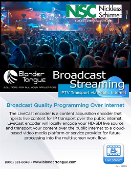 Broadcast Streaming: IPTV Transport via Public Internet