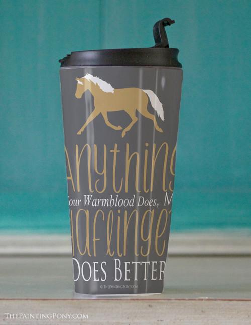 Haflinger Horse lover Travel Tumbler
