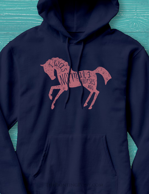 I Was Normal 3 Horses Ago Equestrian Hoodie