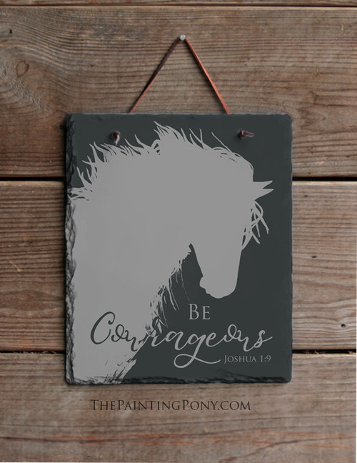 Be Courageous Equestrian Slate Wall Sign