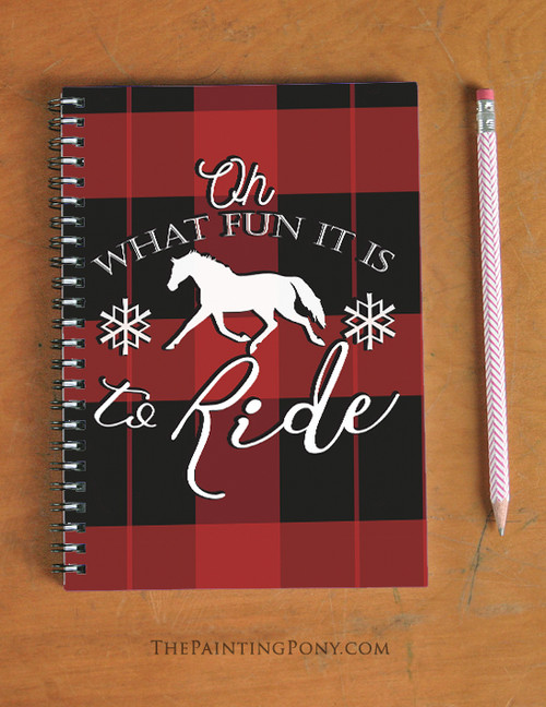 What Fun It Is To Ride Equestrian Spiral Notebook
