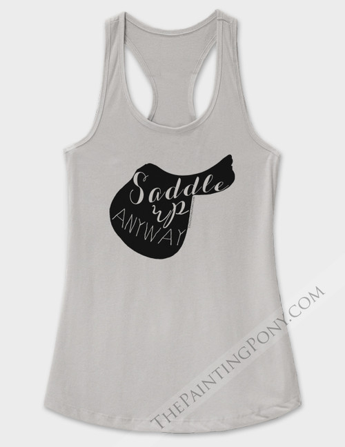 Saddle Up Anyway Equestrian Racerback Tank Top