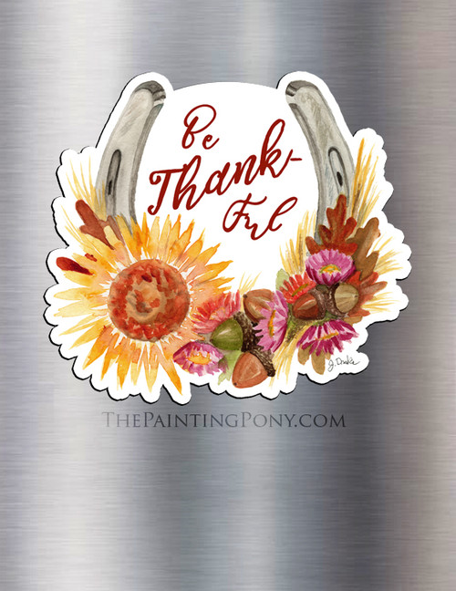 Be Thankful Horse Shoe Equestrian Magnet