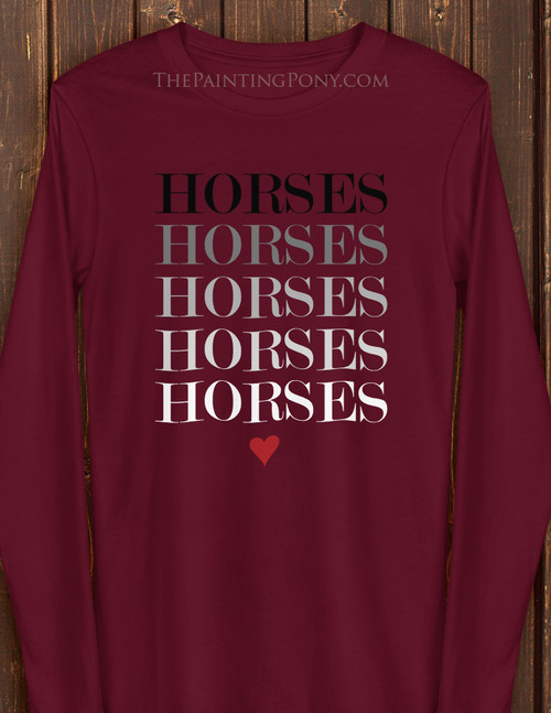 Horses Horse Lover Long Sleeve Tee