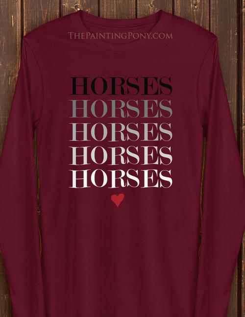 Horses Horse Lover Long Sleeve Tee