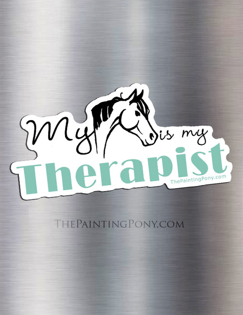 My Horse Is My Therapist Equestrian Magnet