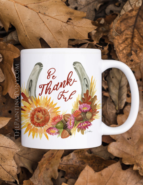 Fall Be Thankful Horse Shoe Art Equestrian Coffee Mug
