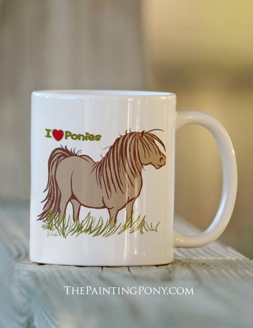 I Love Ponies Ceramic Mug