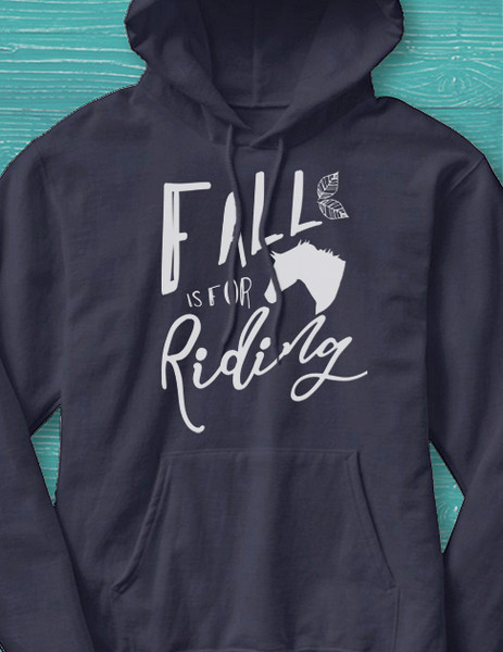 Fall is for Riding Equestrian Adult Hoodie