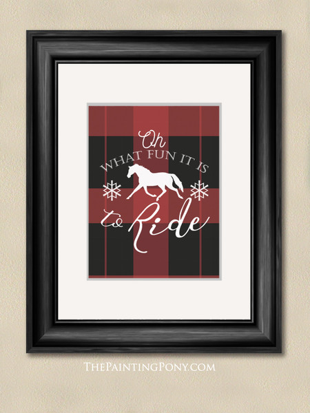 What Fun It Is To Ride Horses Christmas Equestrian Typography Print