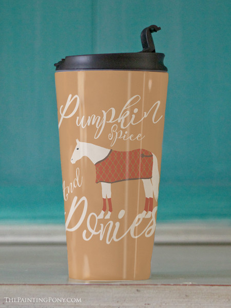 Pumpkin Spice and Ponies Equestrian Travel Tumbler