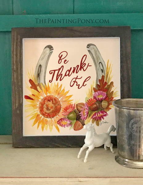 Be Thank-ful Fall Horse Shoe Art Watercolor Art Print