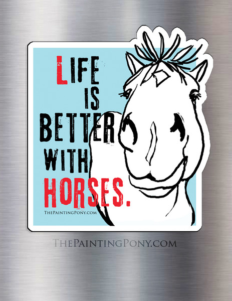 Life is Better With Horses Equestrian Magnet