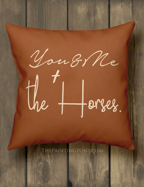You and Me and The Horse Equestrian Throw Pillow