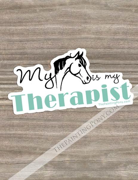 My Horse Is My Therapist Equestrian Die-Cut Vinyl Sticker