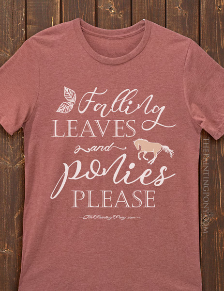 Fall Leaves and Ponies Please Equestrian Tee T-Shirt