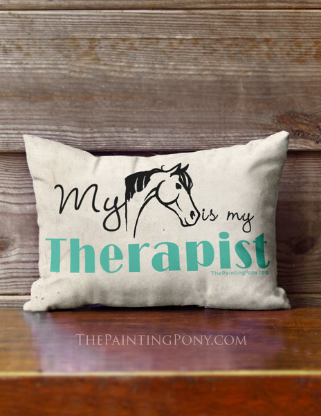 My Horse is My Therapist Accent Pillow