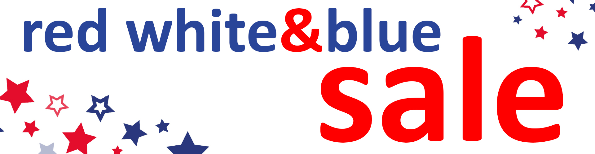Red, White & Blue Sale: Going on Right Now!