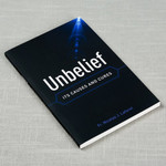 Unbelief - Its Causes and Cures