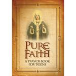Pure Faith: A Prayer Book for Teens