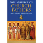 Church Fathers - From Clement of Rome to Augustine