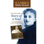 The Classics Made Simple: Story of a Soul