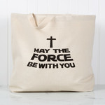 """Force Be With You"" Tote"