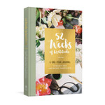 52 Weeks of Gratitude Journal - A One-Year Journal to Reflect, Pray, and Record Thankfulness