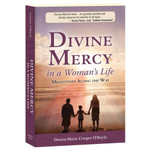 Divine Mercy In a Woman's Life - Milestones Along the Way