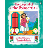 The Legend of the Poinsettia - By Tomie dePaola