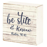 Be Still & Know Box Sign