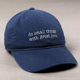 "Mother Teresa ""Small Things"" Ball Cap"