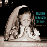 First Holy Communion Gift Guide - Printable PDF