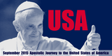 He's Coming! Here's the Schedule for Pope Francis' USA Visit this September