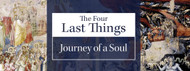 Begin Lent With The Four Last Things