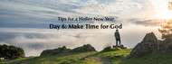 Tips for a Holier New Year: Day 6 – Make Time for God
