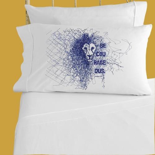 Be Courageous Pillowcase