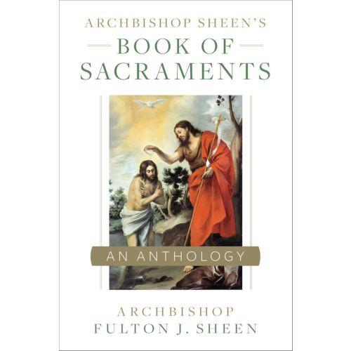 Archbishop Sheen's Book of Sacraments