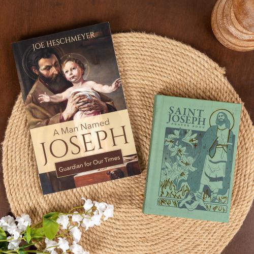 A Man Named Joseph: Guardian for Our Times & St. Joseph Prayer Book (2 Book Set)