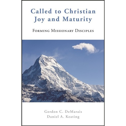 Called to Christian Joy and Maturity: Forming Missionary Disciples