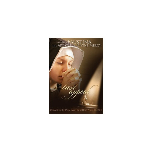 Last Appeal-The Life of Faustina (DVD)