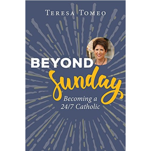 Beyond Sunday - Becoming a 24/7 Catholic