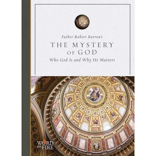 The Mystery of God: Who God Is And Why He Matters (DVD)