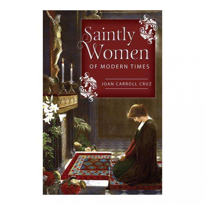 Saintly Women for Modern Times